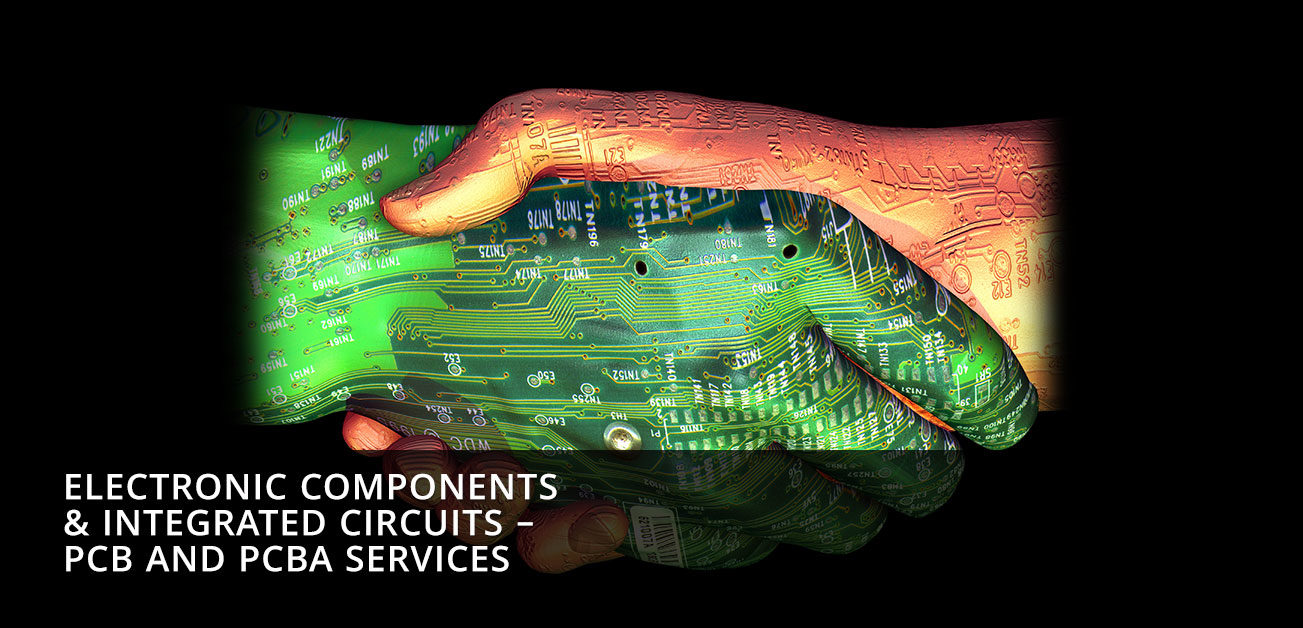 ELECTRONIC COMPONENTS AND INTEGRATED CIRCUITS – PCB AND PCBA SERVICES - Mandarin International - Best Machinery Manufacturer